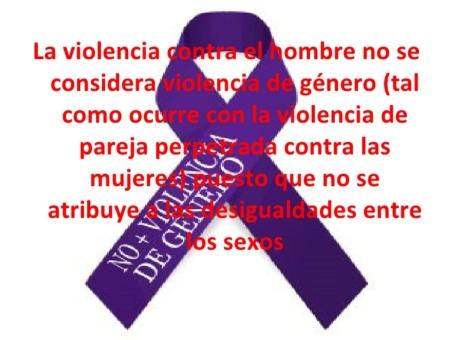 ¡Los hombres NO sufren violencia de género!